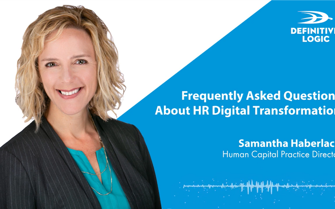 Frequently Asked Questions About HR Digital Transformation with Samantha Haberlach